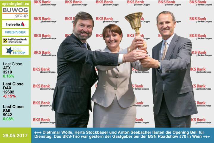 #openingbell am 30.5.: Diethmar Wölle, Herta Stockbauer und Anton Seebacher läuten die Opening Bell für Dienstag. Das BKS-Trio war gestern der Gastgeber bei der BSN Roadshow #70 in Wien http://www.bks.at http://www.boerse-social.com/roadshow https://www.facebook.com/groups/GeldanlageNetwork/