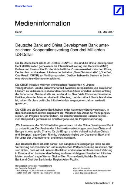 Deutsche Bank und China Development Bank unterzeichnen Milliardendeal, Seite 1/2, komplettes Dokument unter http://boerse-social.com/static/uploads/file_2272_deutsche_bank_und_china_development_bank_unterzeichnen_milliardendeal.pdf (31.05.2017)
