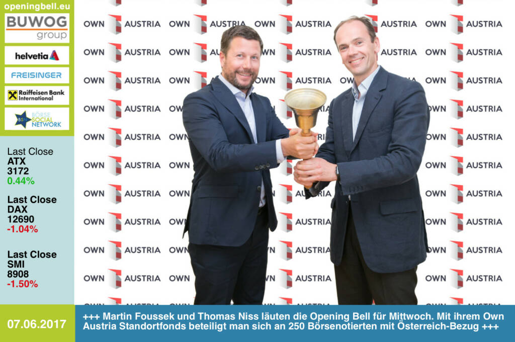 #openingbell am 7.6.: Martin Foussek und Thomas Niss läuten die Opening Bell für Mittwoch. Mit ihrem Own Austria Standortfonds beteiligt man sich an 250 Börsenotierten mit Österreich-Bezug https://www.ownaustria.at https://www.facebook.com/groups/GeldanlageNetwork/ (07.06.2017)