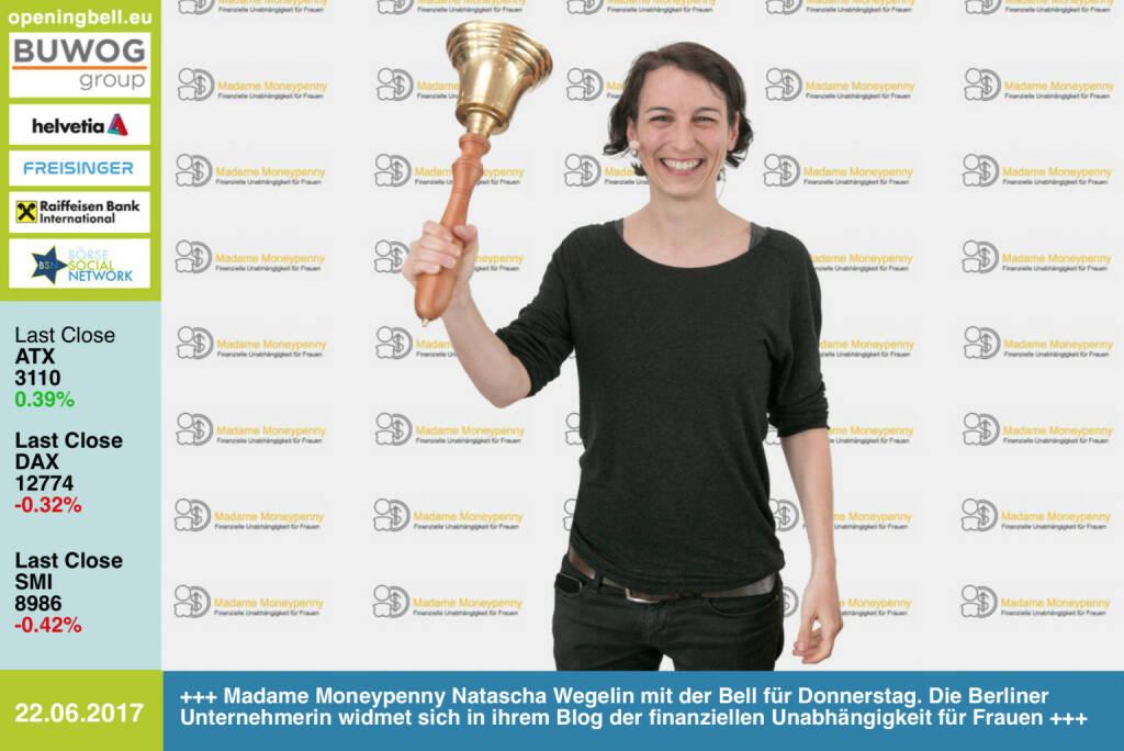 #openingbell am 22.6.: Madame Moneypenny Natascha Wegelin mit der Opening Bell für Donnerstag. Die Berliner Unternehmerin widmet sich in ihrem Blog der finanziellen Unabhängigkeit für Frauen http://madamemoneypenny.de https://www.facebook.com/groups/GeldanlageNetwork/ #goboersewien (22.06.2017)