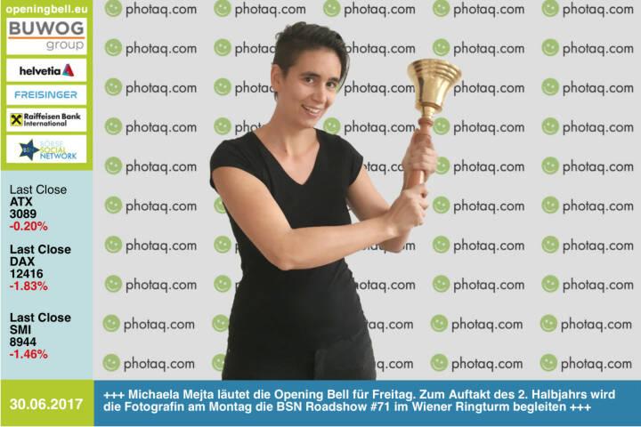 #openingbell am 30.6.: Michaela Mejta läutet die Opening Bell für Freitag. Zum Auftakt des 2. Halbjahrs wird die Fotografin am Montag die BSN Roadshow #71 im Wiener Ringturm begleiten, Bilder gibt es dann wieder auf http://www.photaq.com https://www.facebook.com/mejta.arts/ http://www.boerse-social.com/roadshow https://www.facebook.com/groups/GeldanlageNetwork/ #goboersewien