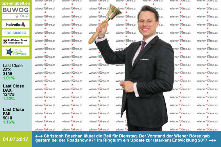 #openingbell am 4.7.: Christoph Boschan läutet die Opening Bell für Dienstag. Der Vorstand der Wiener Börse gab gestern bei der Roadshow #71 im Ringturm ein Update zur (starken) Entwicklung 2017 http://www.wienerborse.at http://www.boerse-social.com/roadshow Mehr als 100 Bilder zum Event: http://www.photaq.com/page/index/3151 https://www.facebook.com/groups/GeldanlageNetwork/ #goboersewien