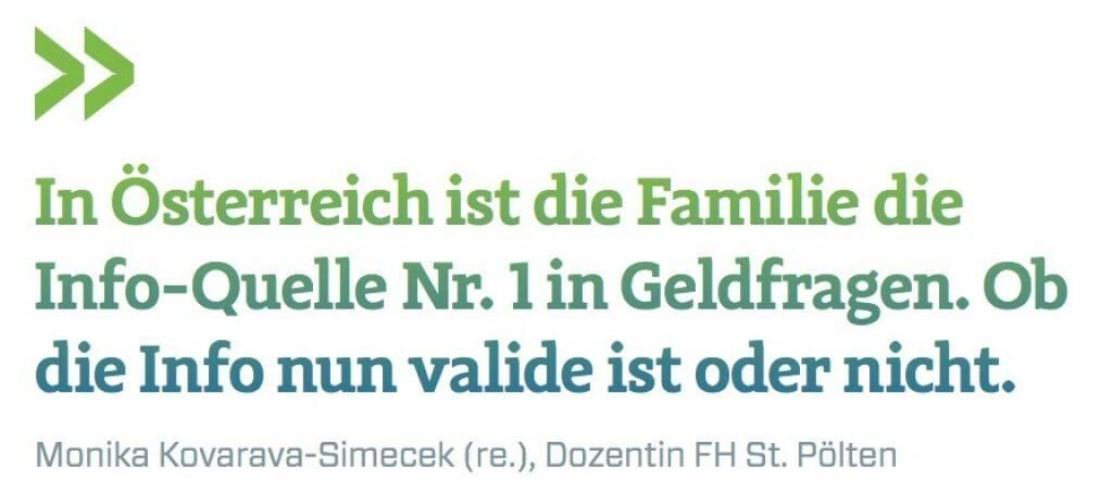 In Österreich ist die Familie die Info-Quelle Nr. 1 in Geldfragen. Ob die Info nun valide ist oder nicht. Monika Kovarava-Simecek (re.), Dozentin FH St. Pölten (07.07.2017)