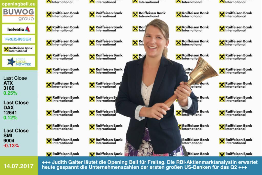 #openingbell am 14.7.: Judith Galter läutet die Opening Bell für Freitag. Die RBI-Aktienmarktanalystin wartet heute gespannt auf die Veröffentlichung der Unternehmenszahlen der ersten großen US-Banken für das Q2 http://www.rbinternational.com https://www.facebook.com/groups/GeldanlageNetwork/ #goboersewien  (14.07.2017)