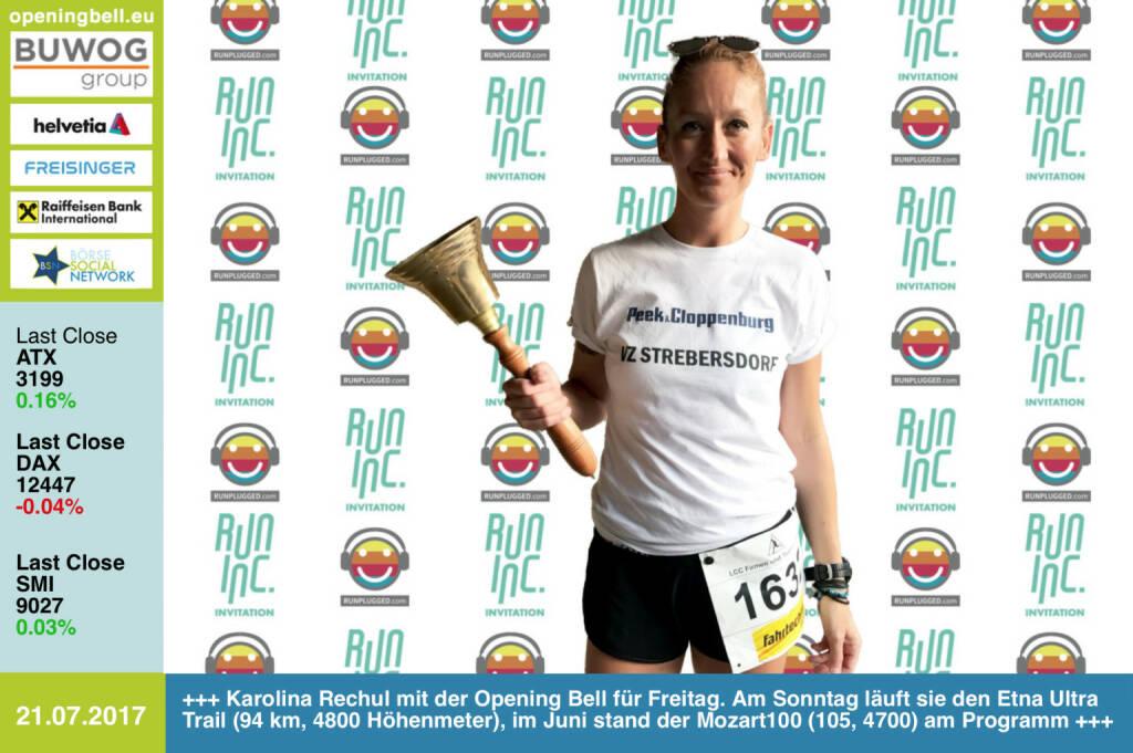#openingbell am 21.7.: Karolina Rechul mit der Opening Bell für Freitag im Rahmen der RunInc-Invitation für Läufer/innen. Am Sonntag startet sie beim Etna Ultra Trail (94 km, 4800 Höhenmeter), im Juni stand der Mozart100 (105, 4700) am Programm   http://www.runinc.at http://www.runplugged.com https://www.facebook.com/groups/Sportsblogged/  (21.07.2017)