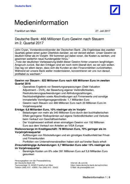 Deutsche Bank: Q2 bringt 466 Mio. Euro Gewinn nach Steuern, Seite 1/8, komplettes Dokument unter http://boerse-social.com/static/uploads/file_2297_deutsche_bank_q2_bringt_466_mio_euro_gewinn_nach_steuern.pdf (27.07.2017)