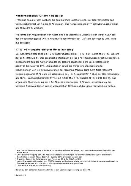 Fresenius: Q2, Seite 2/20, komplettes Dokument unter http://boerse-social.com/static/uploads/file_2302_fresenius_q2.pdf (01.08.2017)