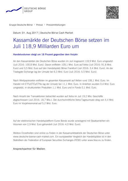 Kassamärkte der Deutschen Börse setzen im Juli 118,9 Milliarden Euro um, Seite 1/2, komplettes Dokument unter http://boerse-social.com/static/uploads/file_2304_kassamarkte_der_deutschen_borse_setzen_im_juli_1189_milliarden_euro_um.pdf (01.08.2017)