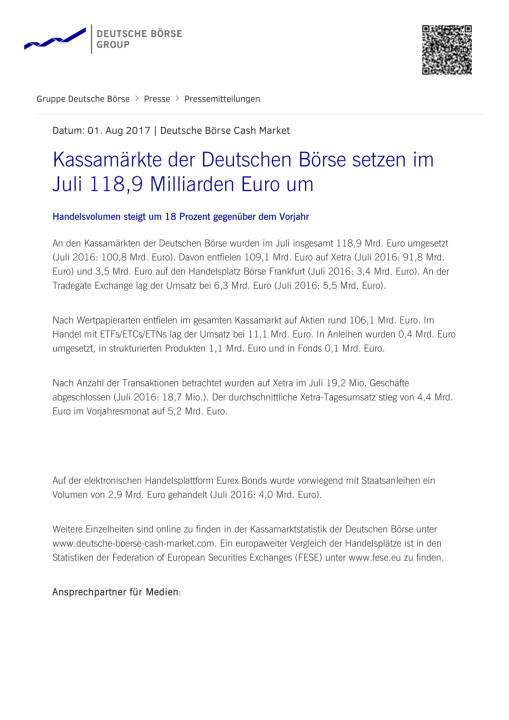 Kassamärkte der Deutschen Börse setzen im Juli 118,9 Milliarden Euro um, Seite 1/2, komplettes Dokument unter http://boerse-social.com/static/uploads/file_2304_kassamarkte_der_deutschen_borse_setzen_im_juli_1189_milliarden_euro_um.pdf