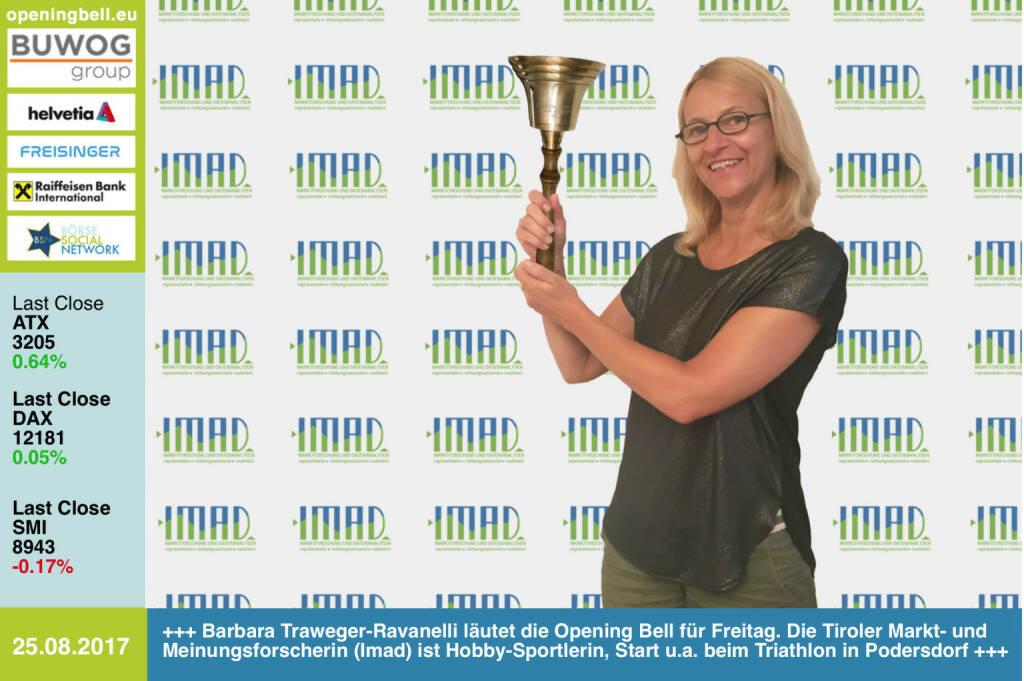 #openingbell am 25.8.: Barbara Traweger-Ravanelli läutet die Opening Bell für Freitag. Die Tiroler Markt- und Meinungsforscherin (Imad Marktforschung) ist Hobby-Sportlerin, sie wird u.a. beim Triathlon in Podersdorf starten https://www.facebook.com/groups/Sportsblogged/   (25.08.2017)