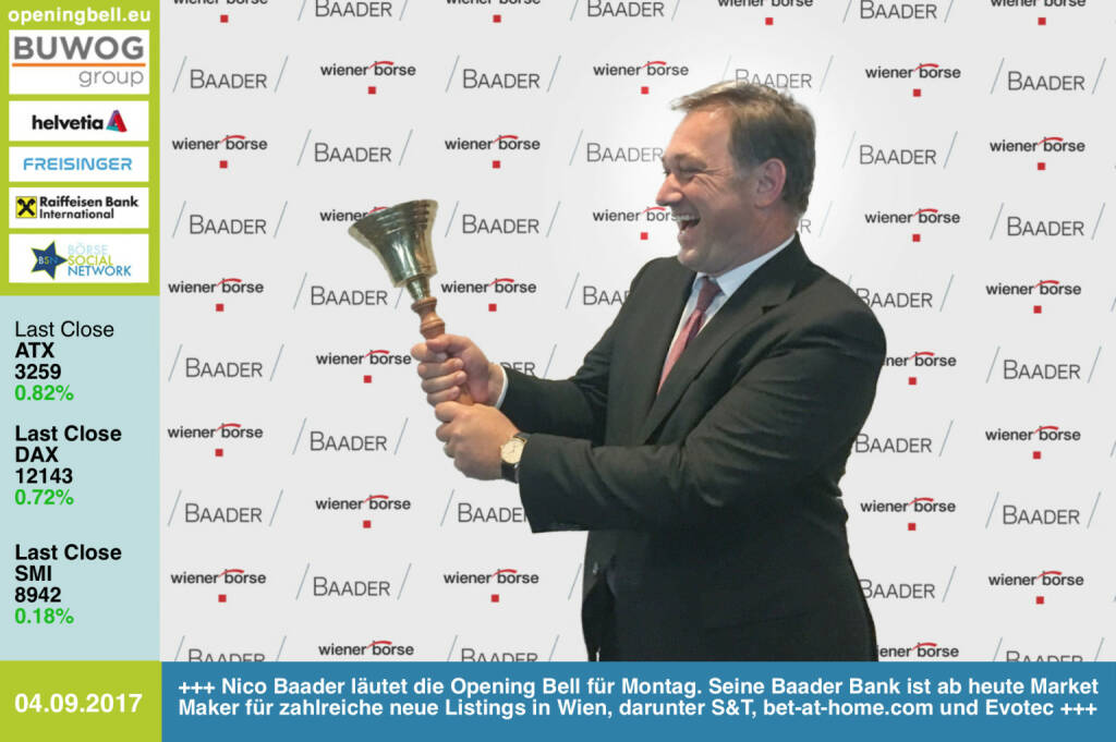 #openingbell am 4.9.: Nico Baader läutet die Opening Bell für Montag. Seine Baader Bank ist ab heute Market Maker für zahlreiche neue Listings in Wien, darunter S&T, bet-at-home.com und Evotec https://www.baaderbank.de/ http://www.wienerborse.at https://www.facebook.com/groups/GeldanlageNetwork/ #goboersewien (04.09.2017)