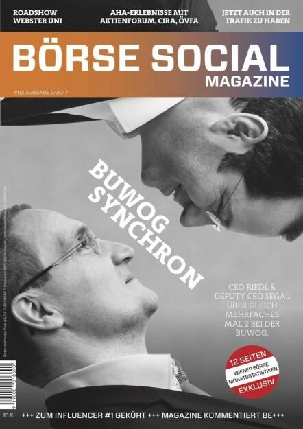 Börse Social Magazine #2 mit Daniel Riedl und Andreas Segal, Buwog, am Cover (11.09.2017)