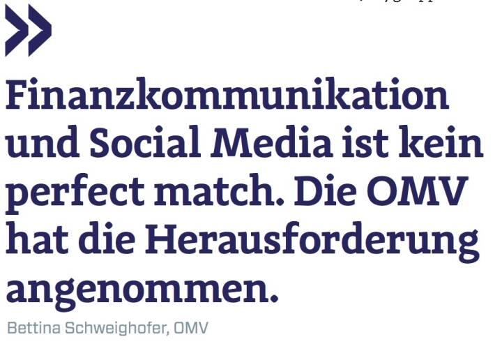 Finanzkommunikation und Social Media ist kein perfect match. Die OMV hat die Herausforderung angenommen. - Bettina Schweighofer, OMV
