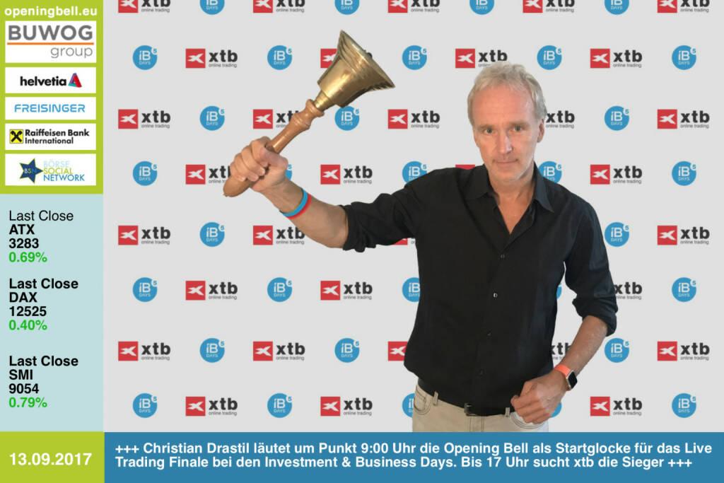 #openingbell am 13.9.:  Christian Drastil läutet um Punkt 9:00 Uhr die Opening Bell als Gast-Startglocke für das Live Trading Finale bei den Investment & Business Days. Bis 17 Uhr sucht xtb die Sieger https://www.investment-business-days.com/ibdays/sendeplan https://www.xtb.com/de https://www.facebook.com/groups/GeldanlageNetwork/ #goboersewien (13.09.2017)