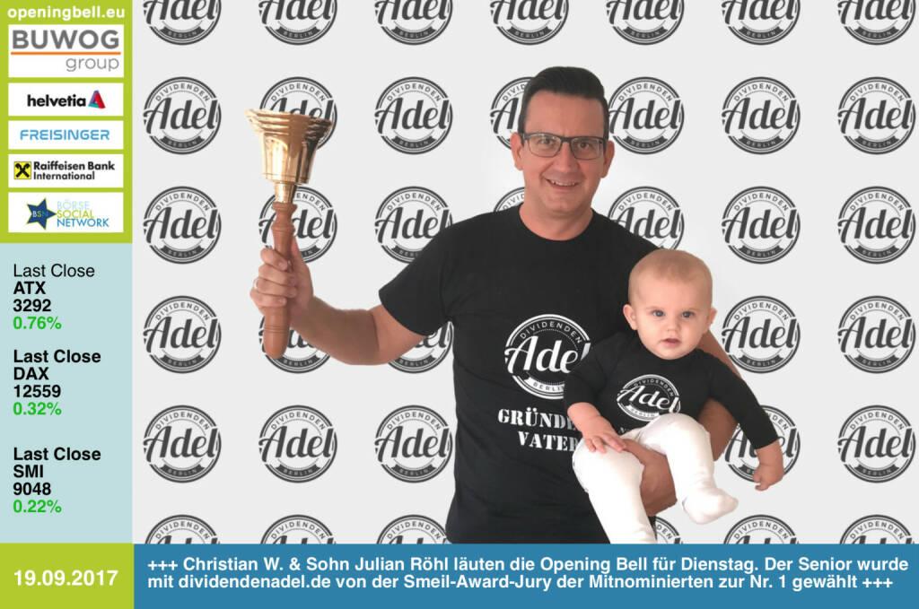 #openingbell am 19.9.: Christian W. Röhl und Sohnemann Julian Röhl läuten die Opening Bell für Dienstag. Der Senior wurde mit http://www.dividendenadel.de von der Smeil-Award-Jury der Mitnominierten zur Nr. 1 gewählt http://www.smeil-award.com https://www.facebook.com/groups/GeldanlageNetwork/ #goboersewien  (19.09.2017)