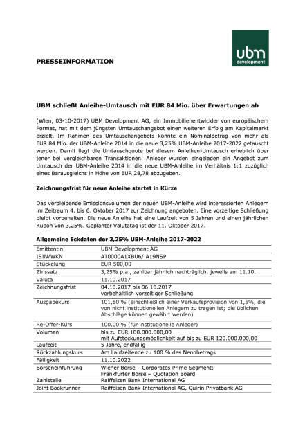 UBM schließt Anleihe-Umtausch über Erwartungen ab, Seite 1/2, komplettes Dokument unter http://boerse-social.com/static/uploads/file_2354_ubm_schliesst_anleihe-umtausch_uber_erwartungen_ab.pdf (03.10.2017)