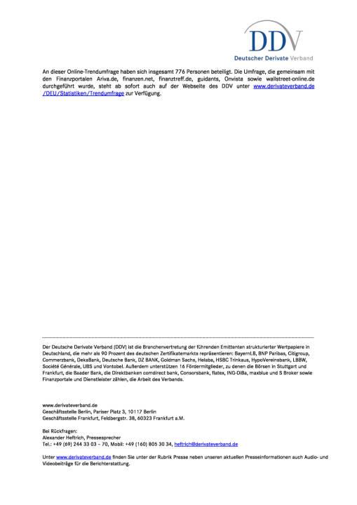 DDV-Umfrage: Zertifikate werden aus Renditeerwägungen gekauft, Seite 2/2, komplettes Dokument unter http://boerse-social.com/static/uploads/file_2361_ddv-umfrage_zertifikate_werden_aus_renditeerwagungen_gekauft.pdf