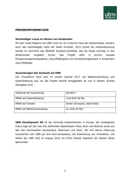 UBM verkauft neues Hyatt Regency Hotel in Amsterdam an Joint Venture Partner, Seite 2/3, komplettes Dokument unter http://boerse-social.com/static/uploads/file_2363_ubm_verkauft_neues_hyatt_regency_hotel_in_amsterdam_an_joint_venture_partner.pdf (12.10.2017)