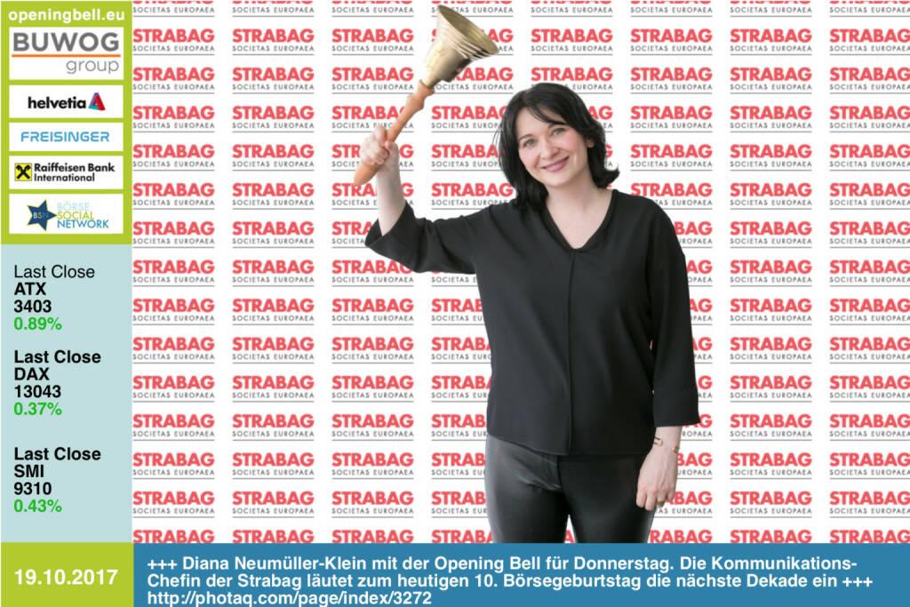 #openingbell am 19.10.: Diana Neumüller-Klein mit der Opening Bell für Donnerstag. Die Kommunikations-Chefin der Strabag läutet zum heutigen 10. Börsegeburtstag die nächste Dekade ein http://www.strabag.com http://www.boerse-social.com/strabag http://www.boerse-social.com/goboersewien https://www.facebook.com/groups/GeldanlageNetwork/  Und der Aktienkauf zum Tag: http://photaq.com/page/pic/68248 (19.10.2017)