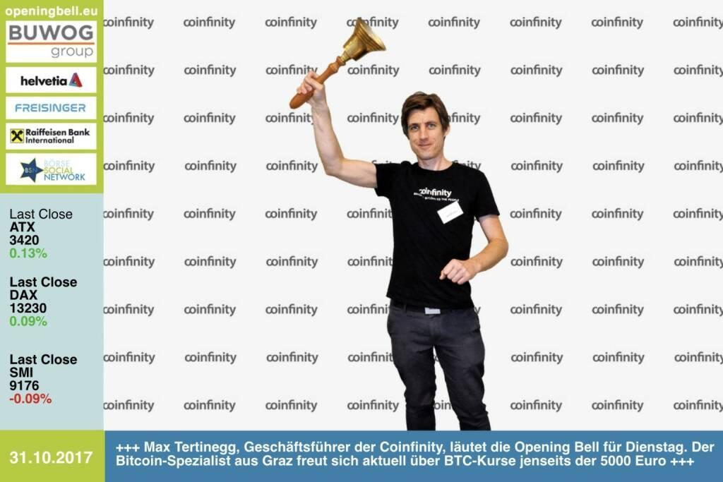 #openingbell am 31.10.: Max Tertinegg, Geschäftsführer der Coinfinity, läutet die Opening Bell für Dienstag. Der Bitcoin-Spezialist aus Graz freut sich aktuell über BTC-Kurse jenseits der 5000 Euro, https://coinfinity.co , http://www.boerse-social.com/goboersewien , https://www.facebook.com/groups/GeldanlageNetwork/ (31.10.2017)