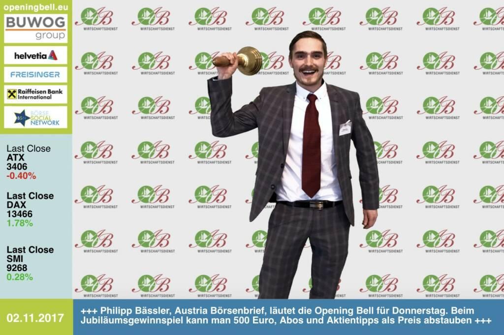 #openingbell am 2.11: Philipp Bässler, Austria Börsenbrief, läutet die Opening Bell für Donnerstag. Beim Jubiläumsgewinnspiel kann man 500 Euro, Abos und Aktientipps als Preis abstauben https://www.boersenbrief.at/ueber-uns/gewinnspiel/  http://www.boerse-social.com/goboersewien , https://www.facebook.com/groups/GeldanlageNetwork/ (02.11.2017)