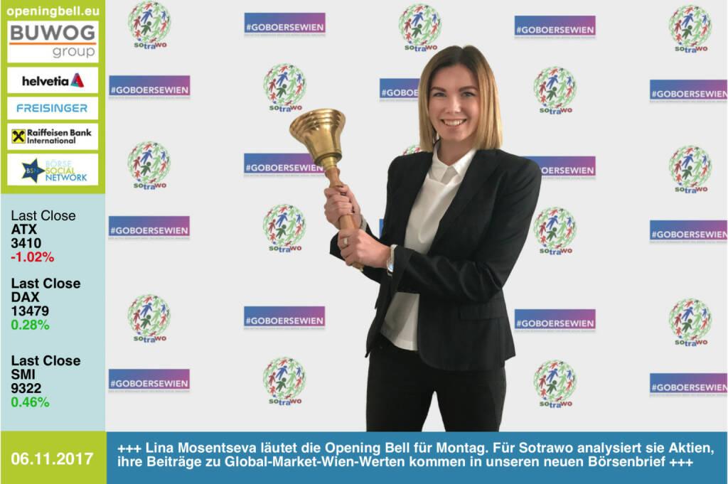 #openingbell am 6.11: Lina Mosentseva läutet die Opening Bell für Montag. Für Sotrawo analysiert sie Aktien, ihre Beiträge zu Global-Market-Wien-Werten kommen in unseren neuen Börsenbrief https://www.facebook.com/sotrawo/  http://www.boerse-social.com/goboersewien , https://www.facebook.com/groups/GeldanlageNetwork/  (06.11.2017)