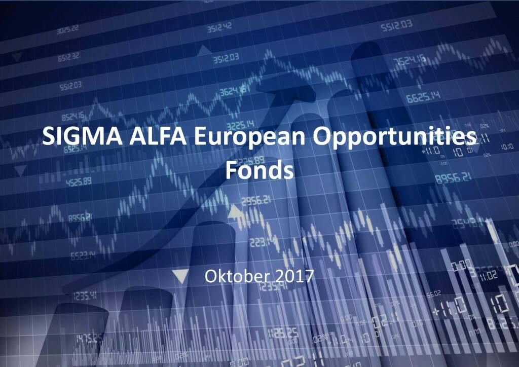 Präsentation Sigma Alfa European Opportunities Fonds (07.11.2017)