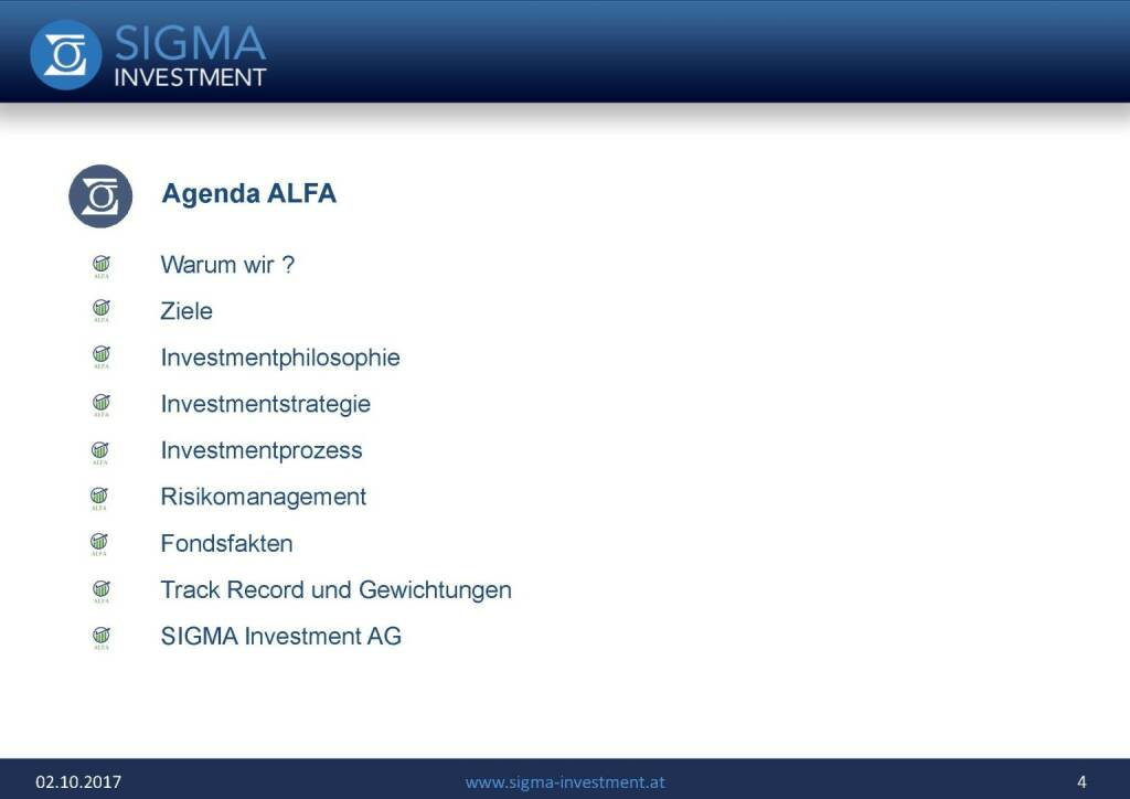 Präsentation Sigma Alfa European Opportunities Fonds - Agenda (07.11.2017)