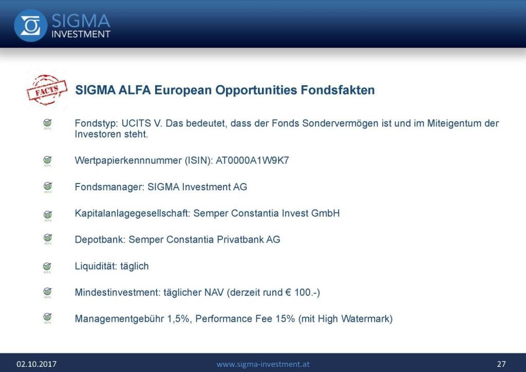 Präsentation Sigma Alfa European Opportunities Fonds - Fondsfakten (07.11.2017)