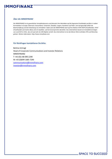 Immofinanz verkauft Einzelhandelsportfolio Moskau an FORT Group, Seite 3/3, komplettes Dokument unter http://boerse-social.com/static/uploads/file_2390_immofinanz_verkauft_einzelhandelsportfolio_moskau_an_fort_group.pdf (13.11.2017)