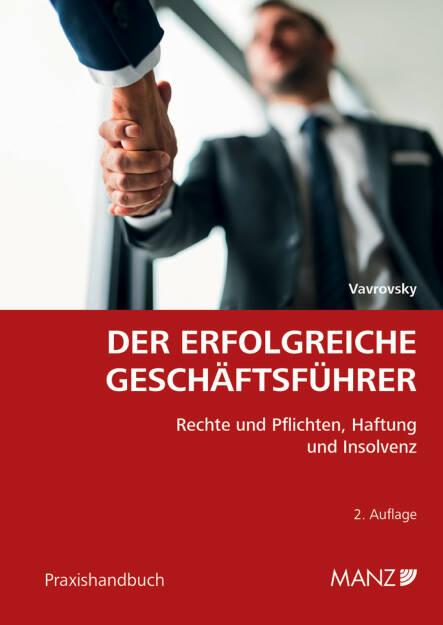 MANZ'sche Verlags- und Universitätsbuchhandlung GmbH: Neu bei MANZ: Handbuch Der erfolgreiche Geschäftsführer, Fotocredit: Manz (14.11.2017)