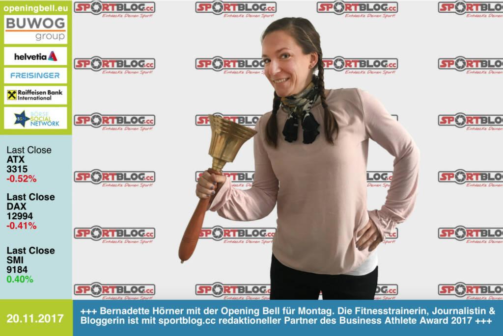 #openingbell am 20.11. Bernadette Hörner mit der Opening Bell für Montag. Die Fitnesstrainerin, Journalistin und Bloggerin ist mit sportblog.cc redaktioneller Partner des Business Athlete Award 2017 http://www.runplugged.com/baa . Zu lesen in Kürze unter https://www.sportblog.cc und in der kommenden Ausgabe des http://www.boerse-social.com/magazine https://www.facebook.com/groups/Sportsblogged/   (20.11.2017)