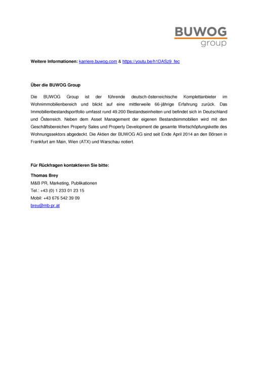 Buwog: Verstärkte Employer Branding Aktivitäten und neues Karriereportal, Seite 2/2, komplettes Dokument unter http://boerse-social.com/static/uploads/file_2398_verstarkte_employer_branding_aktivitaten_und_neues_karriereportal.pdf
