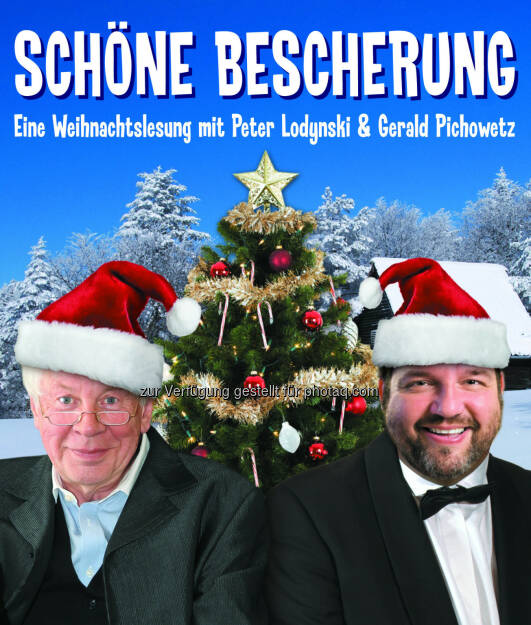 Weihnachtslesung mit Peter Lodynski & Gerald Pichowetz - Gloria Theater Betriebs GesmbH: Schöne Bescherung (Fotocredit: Gloria Theater), © Aussender (27.11.2017)