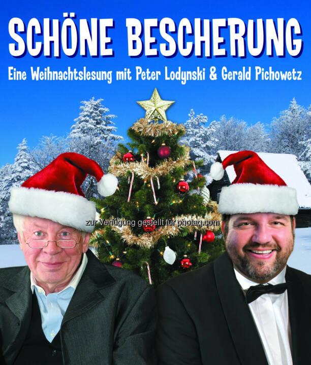 Weihnachtslesung mit Peter Lodynski & Gerald Pichowetz - Gloria Theater Betriebs GesmbH: Schöne Bescherung (Fotocredit: Gloria Theater)