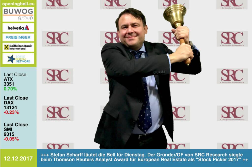 #openingbell am 12.12.: Stefan Scharff läutet die Opening Bell für Dienstag. Der Gründer/GF von SRC Research siegte beim Thomson Reuters Analyst Award für European Real Estate als Stock Picker 2017 http://src-research.de https://www.facebook.com/groups/GeldanlageNetwork/ #goboersewien (12.12.2017)