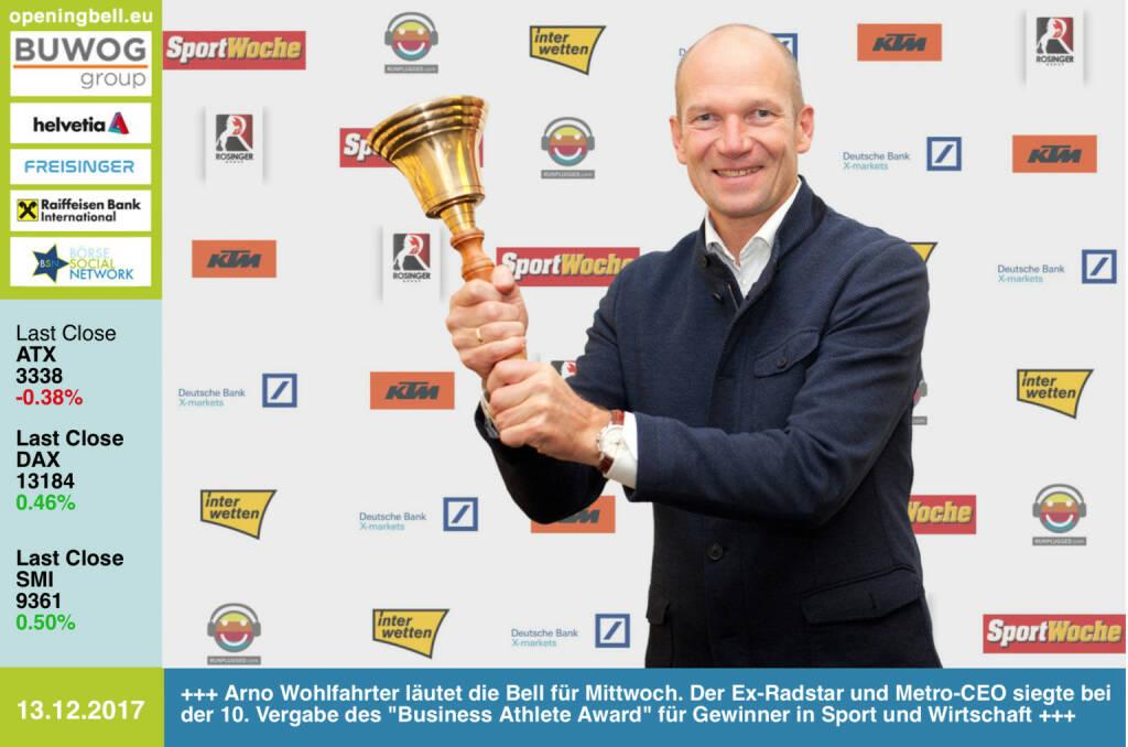 #openingbell am 13.12.:  Arno Wohlfahrter läutet die Opening Bell für Mittwoch. Der Ex-Radstar und Metro-CEO siegte bei der 10. Vergabe des Business Athlete Award für Gewinner in Sport und Wirtschaft. Alle Details, Pressemeldung, Diashow und 29-seitige Sondernummer samt Sport Woche Covergalerie unter http://www.runplugged.com/baa  - https://www.metro.at  http://www.ktm.at https://www.xmarkets.db.com www.rosinger-gruppe.de/ https://www.interwetten.com https://www.facebook.com/groups/GeldanlageNetwork/ #goboersewien https://www.facebook.com/groups/Sportsblogged/ (13.12.2017)
