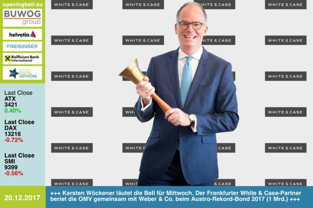 #openingbell am 20.12.: Karsten Wöckener läutet die Opening Bell für Mittwoch. Der Frankfurter White & Case-Partner beriet die OMV gemeinsam mit Weber & Co. beim Austro-Rekord-Bond 2017 (1 Mrd.) http://whitecase.com http://www.weber.co.at/ http://www.omv.com https://www.facebook.com/groups/GeldanlageNetwork/ #goboersewien  (20.12.2017)