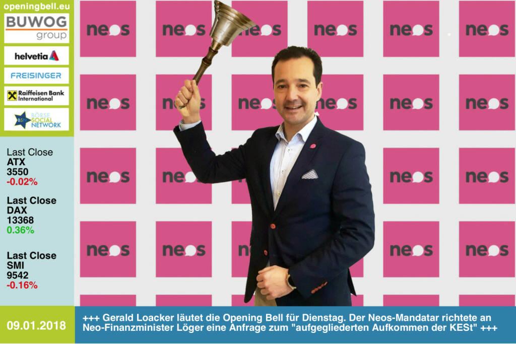 #openingbell am 9.1.: Gerald Loacker läutet die Opening Bell für Dienstag. Der Neos-Mandatar richtete an Neo-Finanzminister Löger eine Anfrage zum aufgegliederten Aufkommen der KESt, siehe hier: https://www.parlament.gv.at/PAKT/VHG/XXVI/J/J_00020/imfname_674421.pdf https://www.facebook.com/groups/GeldanlageNetwork/ #goboersewien  (09.01.2018)