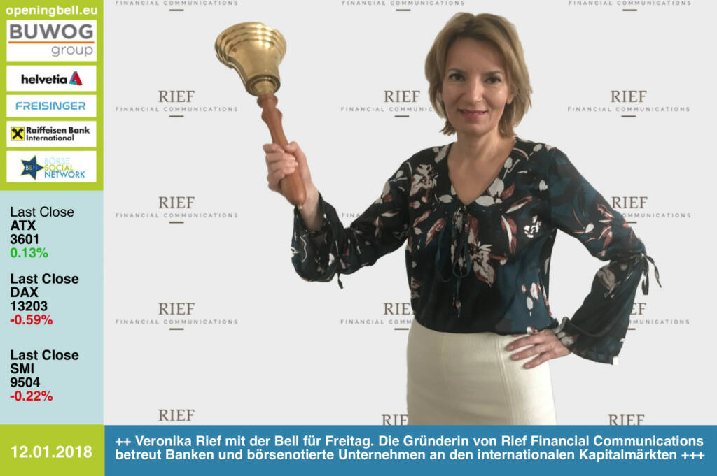 #openingbell am 12.1.: Veronika Rief läutet die Opening Bell für Freitag. Die Gründerin von Rief Financial Communications betreut Banken und börsenotierte Unternehmen an den internationalen Kapitalmärkten http://www.riefcom.at https://www.facebook.com/groups/GeldanlageNetwork/ #goboersewien (12.01.2018)
