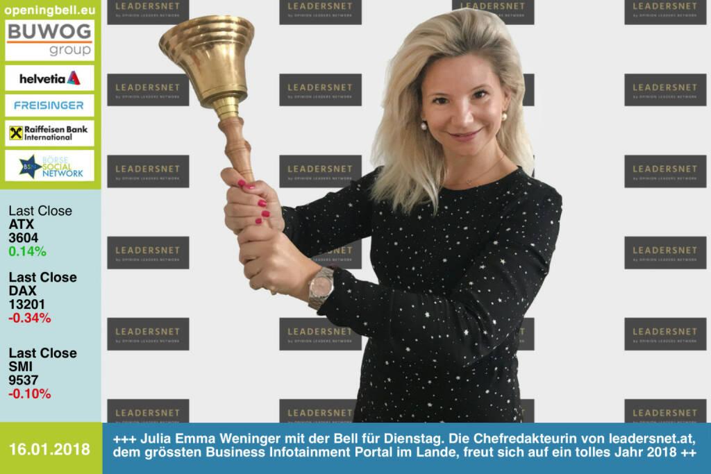 #openingbell am 16.1.: Julia Emma Weninger läutet die Opening Bell für Dienstag. Die Chefredakteurin von http://www.leadersnet.at, dem grössten Business Infotainment Portal im Lande, freut sich auf ein tolles Jahr 2018  https://www.facebook.com/groups/GeldanlageNetwork/ #goboersewien (16.01.2018)