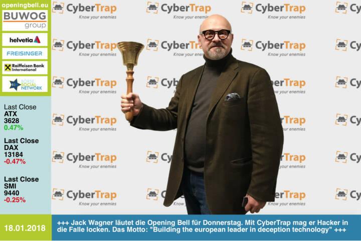 #openingbell am 18.1.: Jack Wagner läutet die Opening Bell für Donnerstag. Mit CyberTrap mag er Hacker in die Falle locken, kann auch ein Riesenthema für die Börsenotierten sein. Das Motto: Building the european leader in deception technology https://cybertrap.com http://www.wienerborse.at https://www.facebook.com/groups/GeldanlageNetwork/ #goboersewien