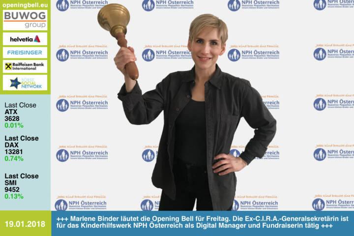 #openingbell am 19.1.: Marlene Binder läutet die Opening Bell für Freitag. Die Ex-C.I.R.A.-Generalsekretärin ist für das Kinderhilfswerk NPH Österreich als Digital Manager und Fundraiserin tätig http://www.nph.at  Unterstützung via  http://www.nph.at/spendenshop  http://cira.at http://www.wienerborse.at https://www.facebook.com/groups/GeldanlageNetwork/ #goboersewien