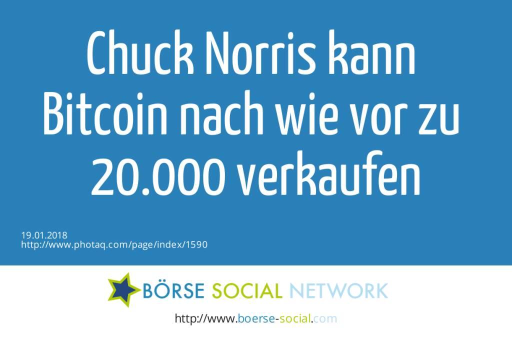 Chuck Norris kann <br>Bitcoin  nach wie vor zu <br>20.000 verkaufen   (19.01.2018)