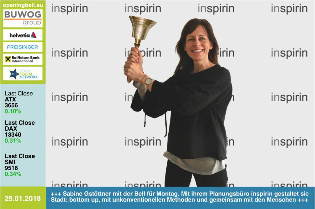 #openingbell am 29.1.: Sabine Gstöttner läutet die Opening Bell für Montag. Mit ihrem Planungsbüro inspirin gestaltet sie Stadt: bottom up, mit unkonventionellen Methoden und gemeinsam mit den Menschen http://www.inspirin.at https://www.treffpunktessling.at/tresor/kurse-im-tresor/ https://www.facebook.com/groups/GeldanlageNetwork/  (29.01.2018)