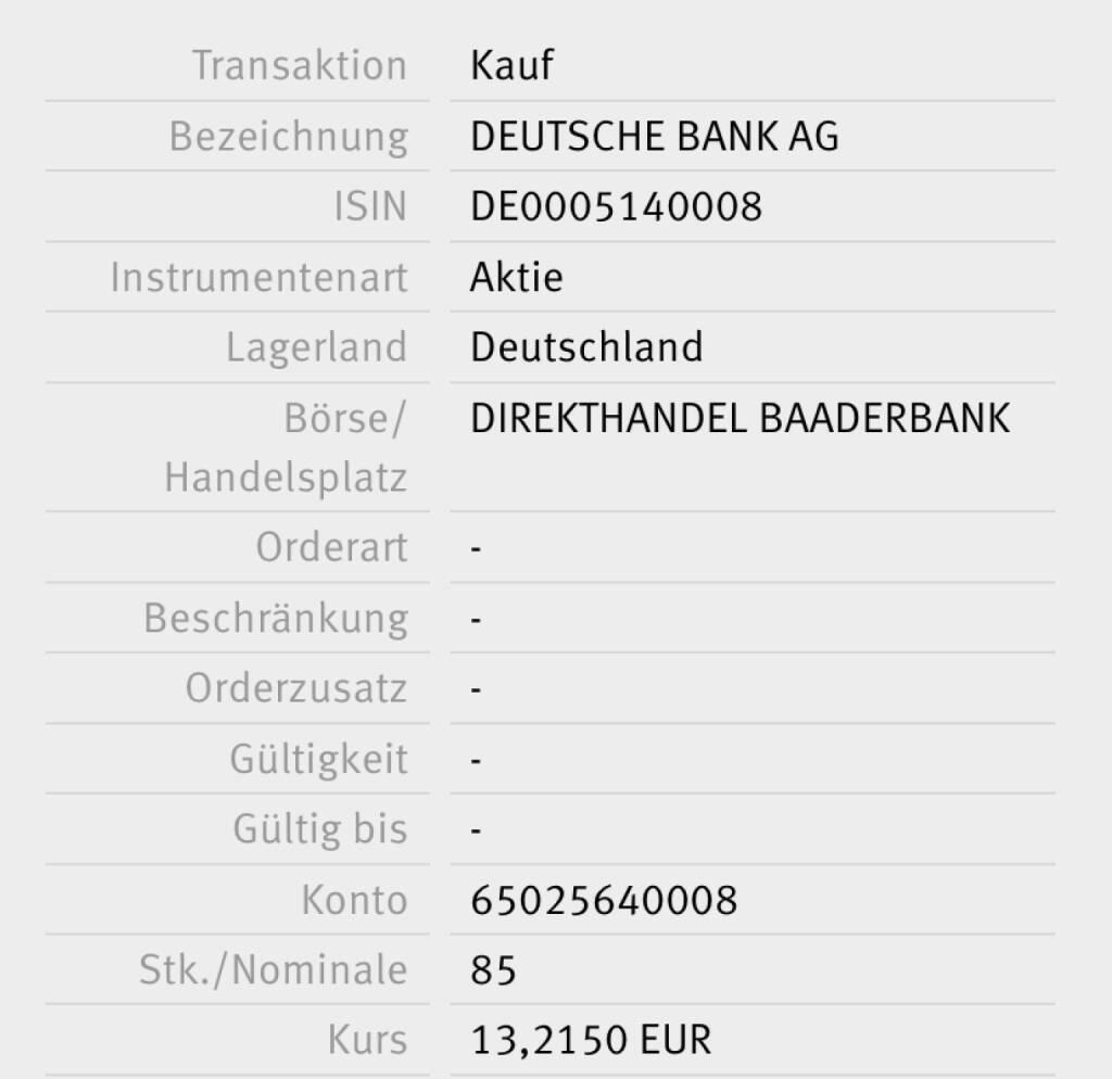 Kauf Deutsche Bank für #100100hello #baader (06.02.2018)