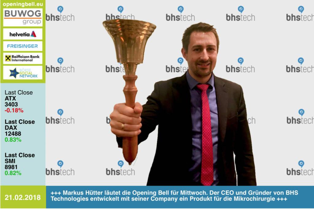 #openingbell am 21.2.: Markus Hütter läutet die Opening Bell für Mittwoch. Der CEO und Gründer von BHS Technologies entwickelt mit seiner Company ein Produkt für die Mikrochirurgie http://www.bhs-technologies.com https://www.facebook.com/groups/GeldanlageNetwork/ #goboersewien  (21.02.2018)