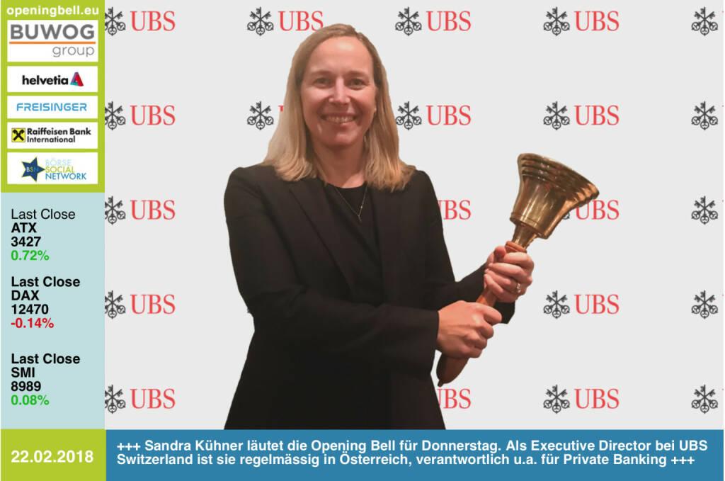 #openingbell am 22.2.: Sandra Kühner läutet die Opening Bell für Donnerstag. Als Executive Director bei UBS Switzerland ist sie regelmässig in Österreich, verantwortlich u.a. für Private Banking https://www.ubs.com/at/de.html https://www.facebook.com/groups/GeldanlageNetwork/ #goboersewien  (22.02.2018)