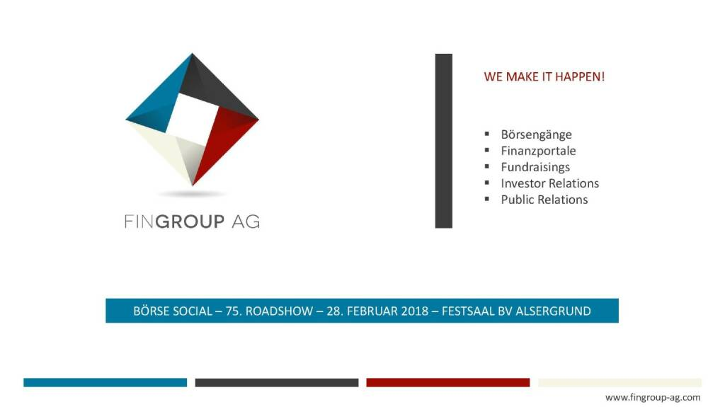 Präsentation FinGroup - We make it happen! (27.02.2018)