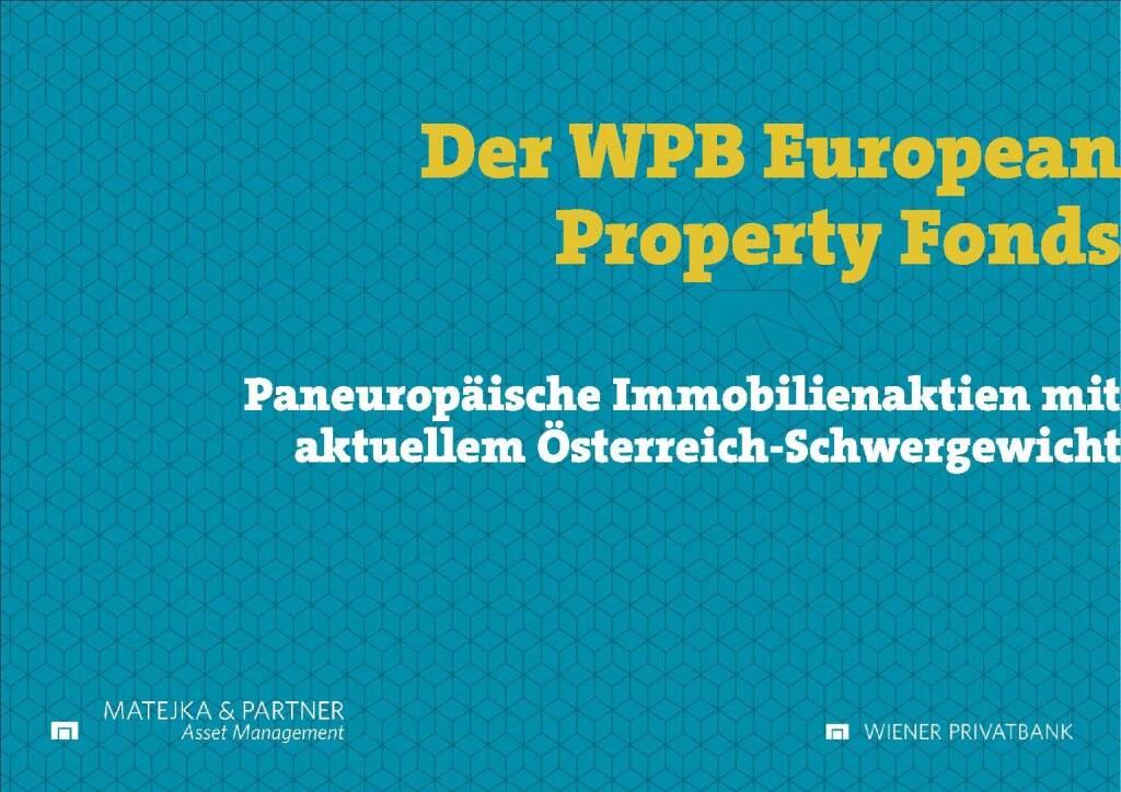 Präsentation Wiener Privatbank - der WPB European Property Fonds (27.02.2018)